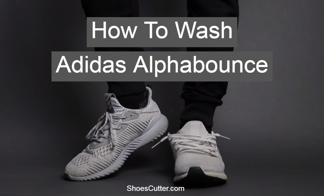 How to Wash Adidas Alphabounce