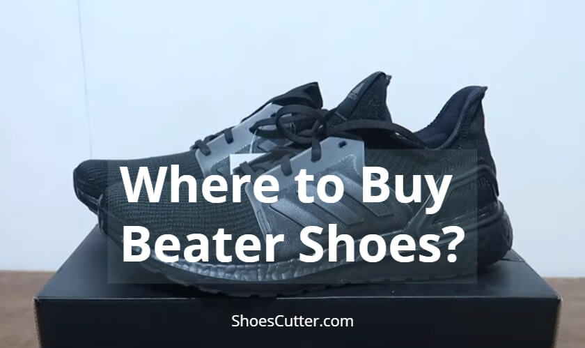 Where to Buy Beater Shoes